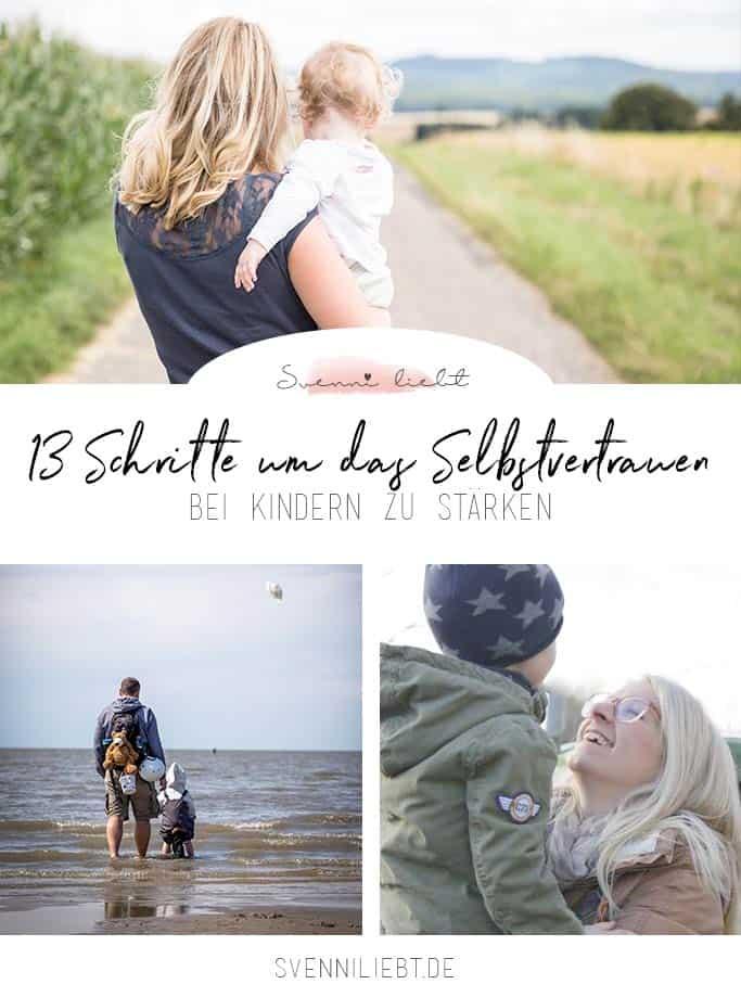 13 Tipps zum Stärken des Selbstvertrauens bei Kindern