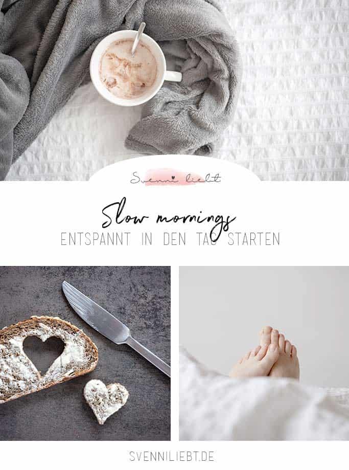 Slow Mornings - entspannt und glücklich in den Tag starten