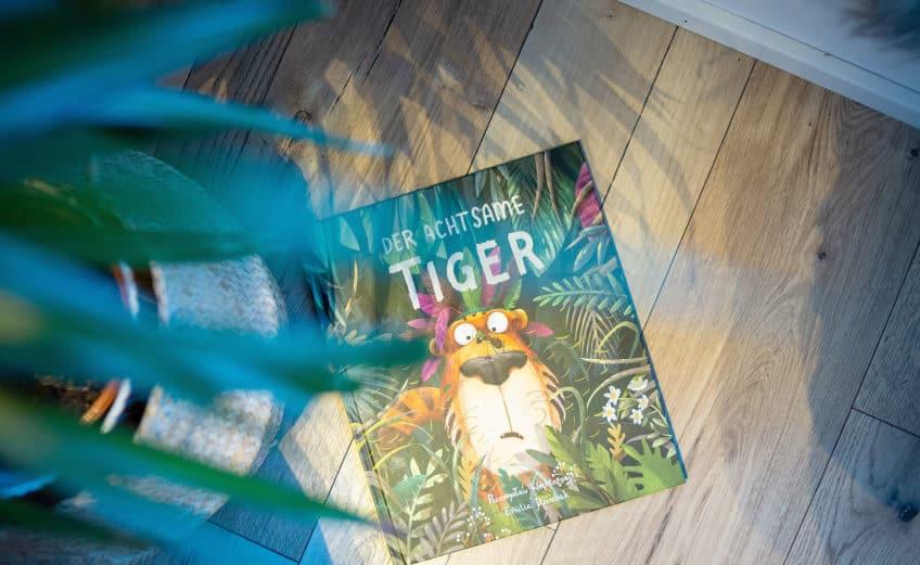Kinderbuch Vorstellung - der achtsame Tiger