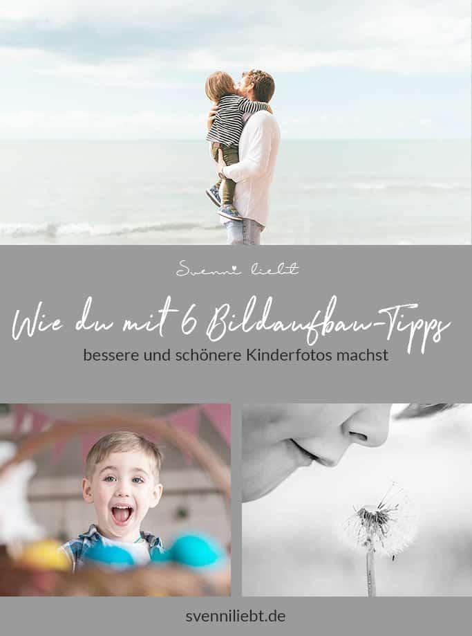 Merke dir die Tipps für den Bildaufbau bei Kinderfotos auf Pinterest