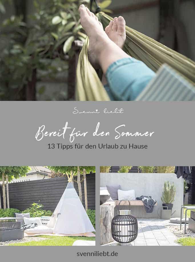 """Merke dir den Blogartikel """"Bereit für den Sommer – 13 Tipps für den Urlaub zu Hause"""" auf Pinterest"""