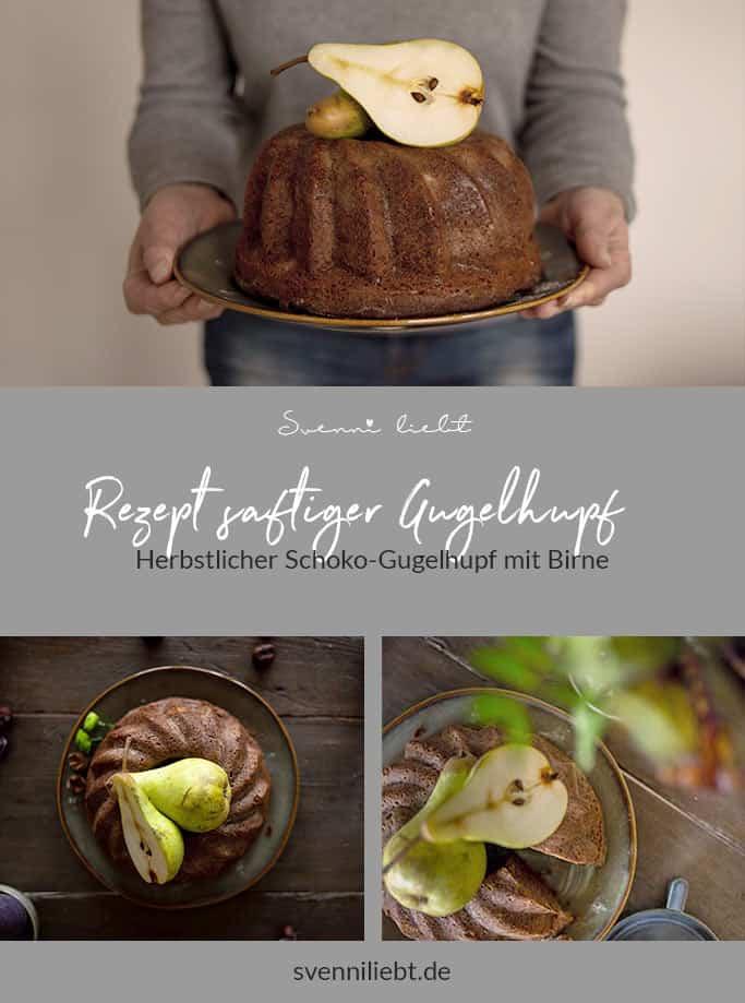 Merke dir das Rezept für den Schokoladen Gugelhupf mit Birne auf Pinterest
